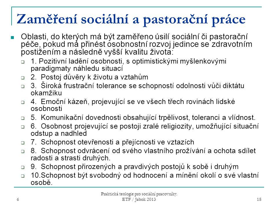 Zaměření sociální a pastorační práce