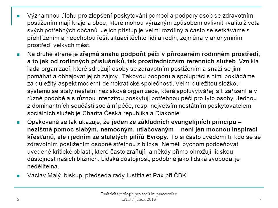 Praktická teologie pro sociální pracovníky. ETF / Jabok 2013