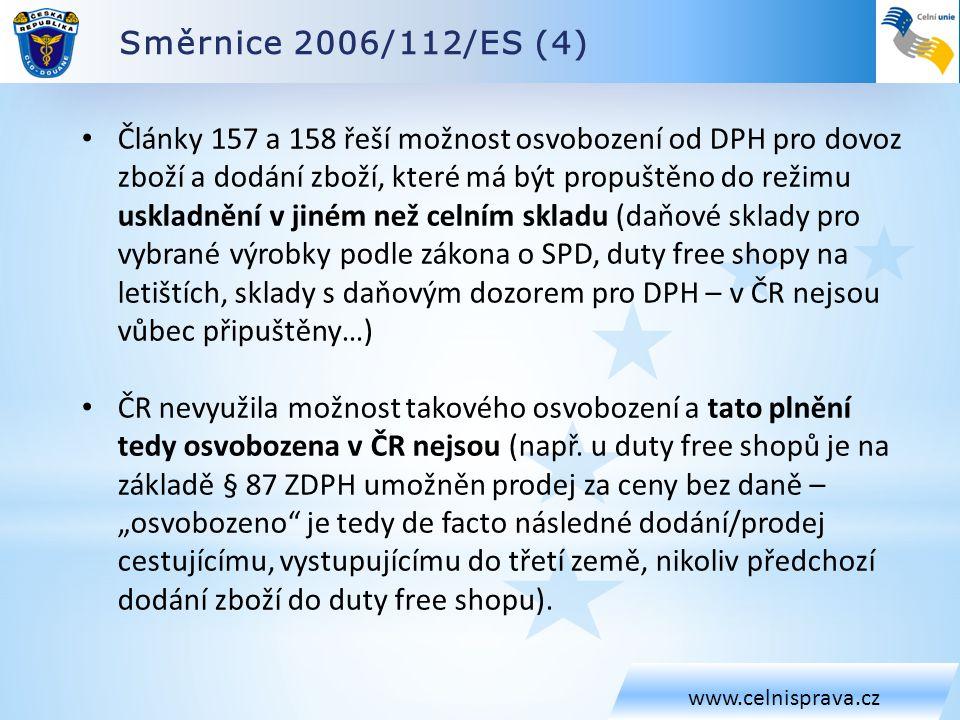 Směrnice 2006/112/ES (4) www.celnisprava.cz.