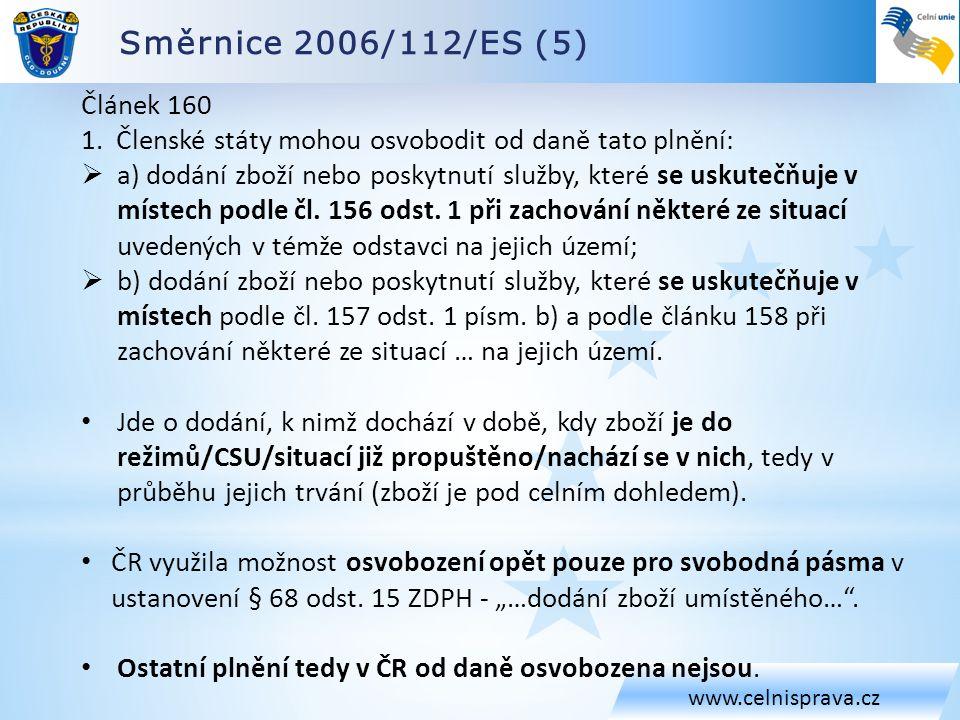 Směrnice 2006/112/ES (5) Článek 160