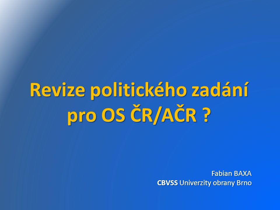 pro OS ČR/AČR Fabian BAXA CBVSS Univerzity obrany Brno