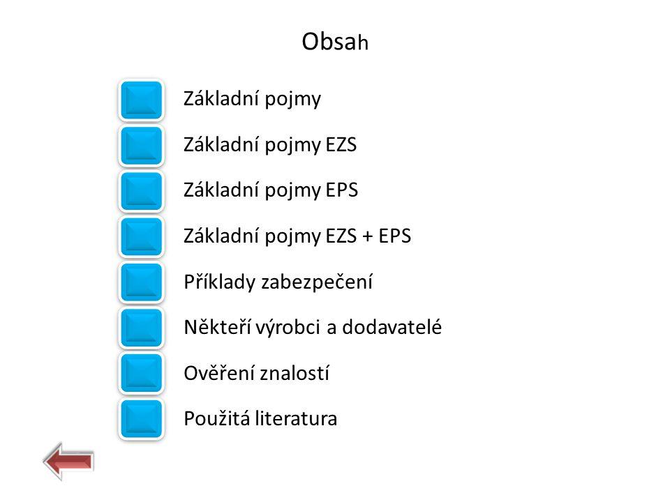 Obsah Základní pojmy Základní pojmy EZS Základní pojmy EPS