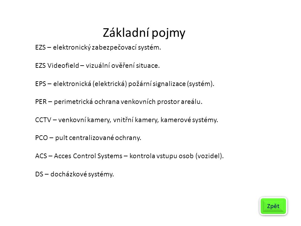 EZS – elektronický zabezpečovací systém.