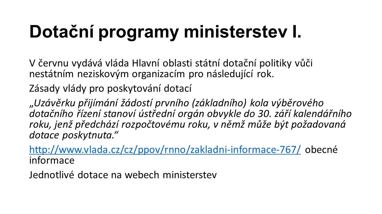 Dotační programy ministerstev I.