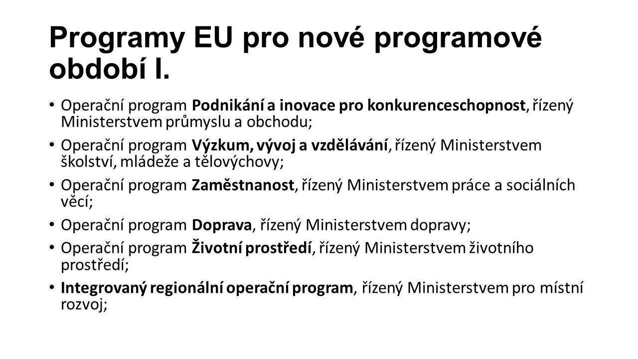 Programy EU pro nové programové období I.