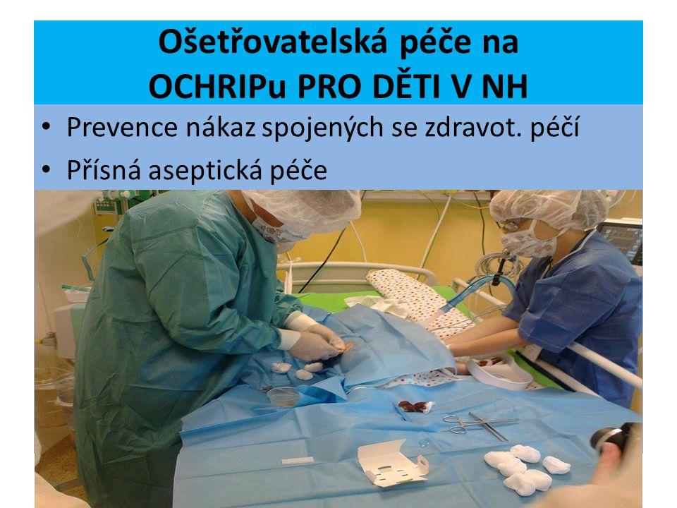 Ošetřovatelská péče na OCHRIPu PRO DĚTI V NH