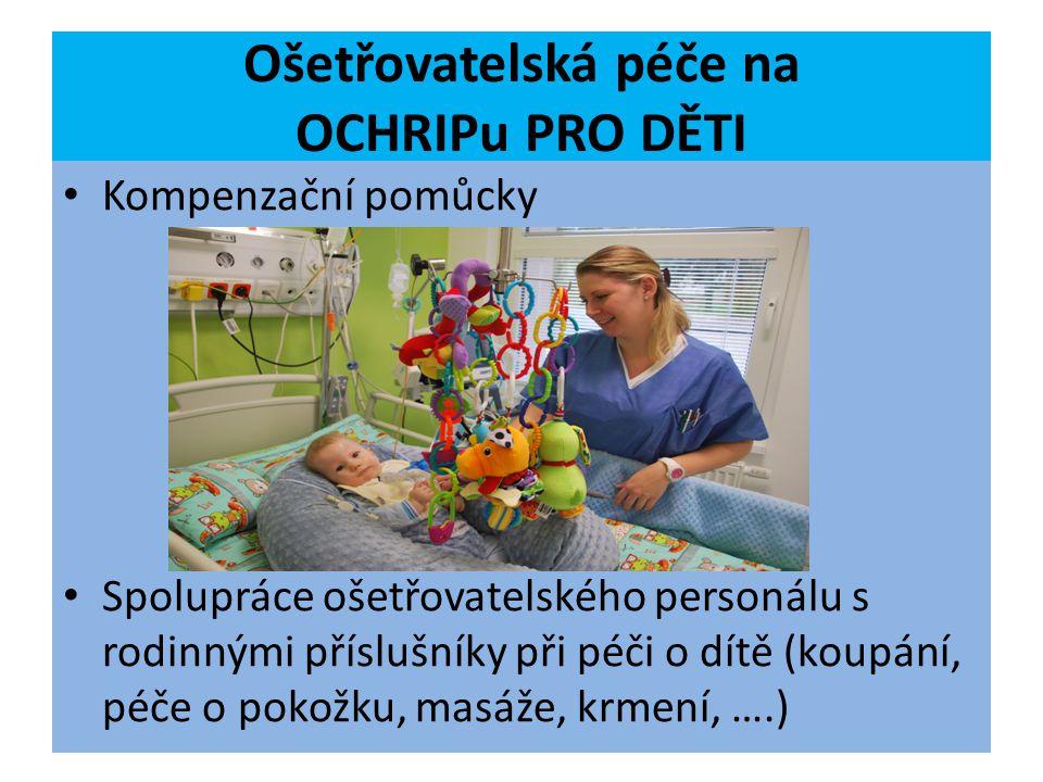Ošetřovatelská péče na OCHRIPu PRO DĚTI