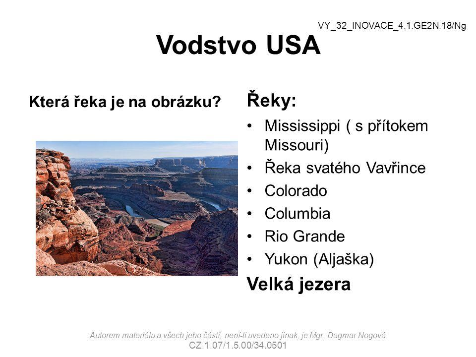Vodstvo USA Řeky: Velká jezera Která řeka je na obrázku
