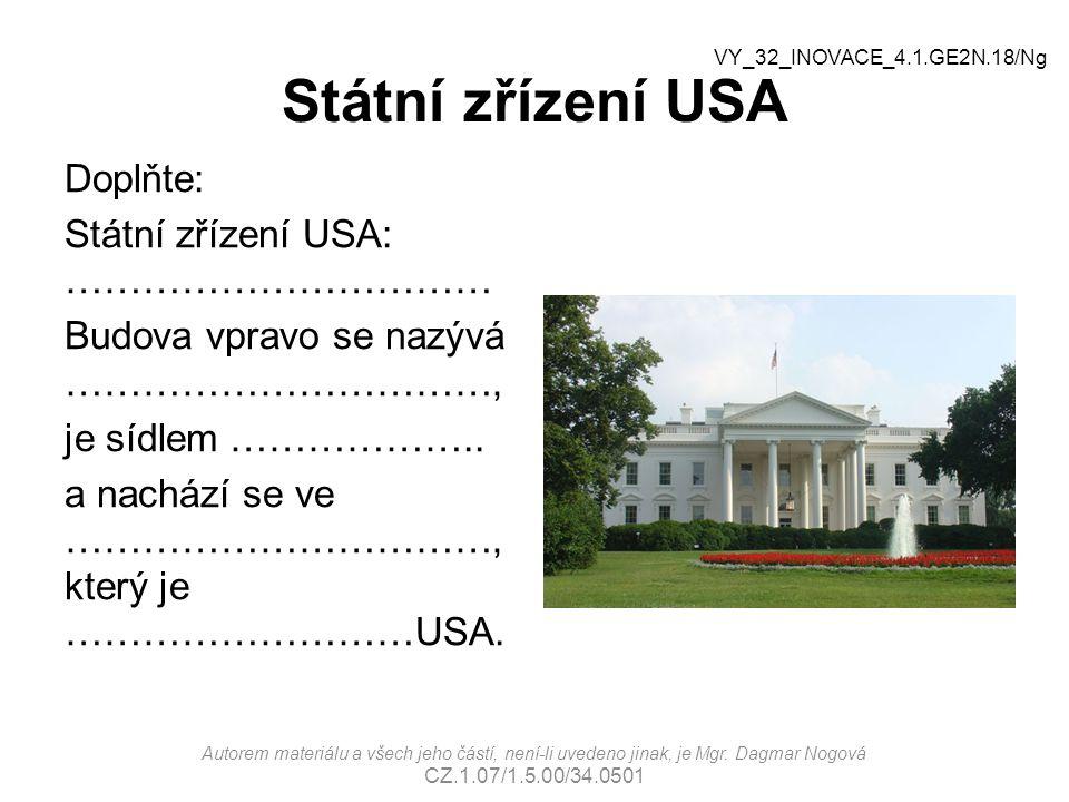 Státní zřízení USA VY_32_INOVACE_4.1.GE2N.18/Ng.