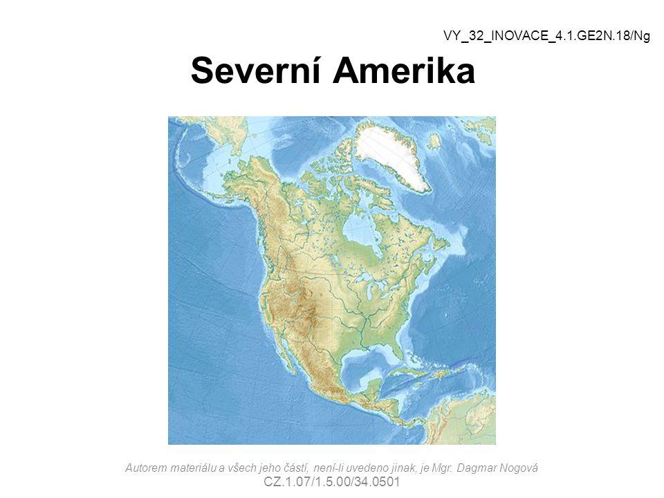 Severní Amerika VY_32_INOVACE_4.1.GE2N.18/Ng