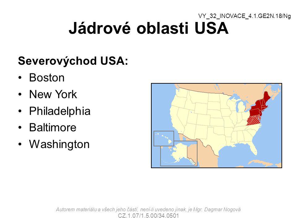 Jádrové oblasti USA Severovýchod USA: Boston New York Philadelphia