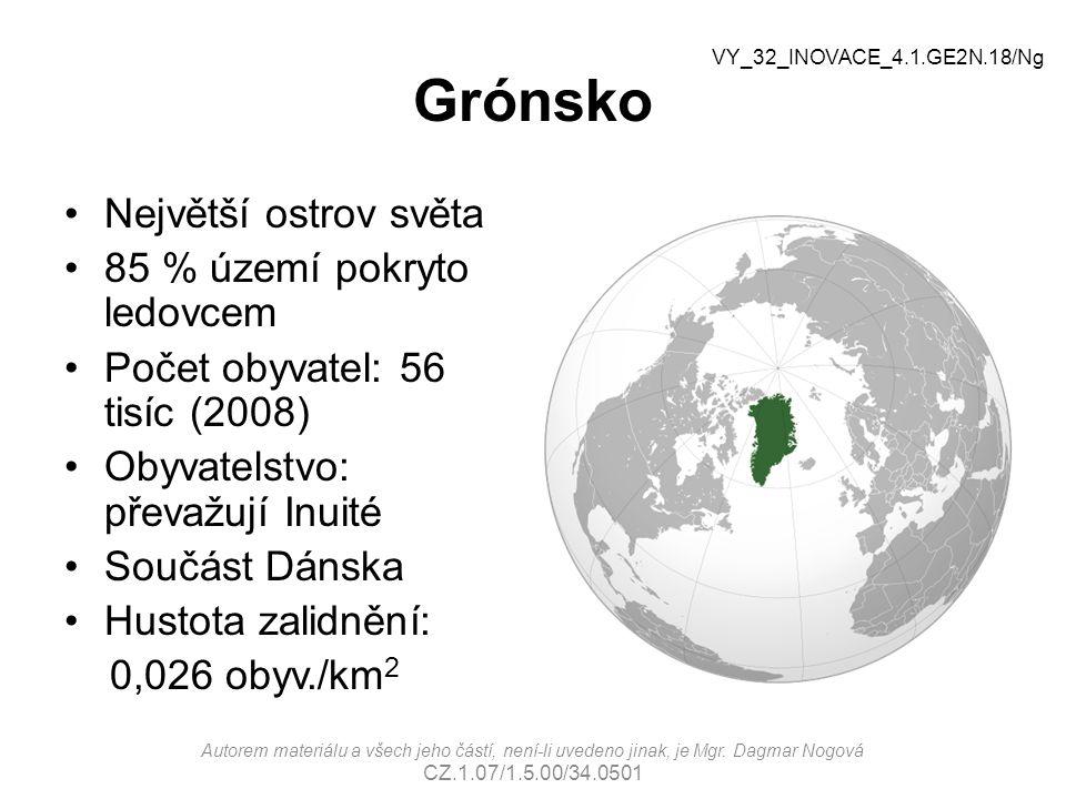 Grónsko Největší ostrov světa 85 % území pokryto ledovcem
