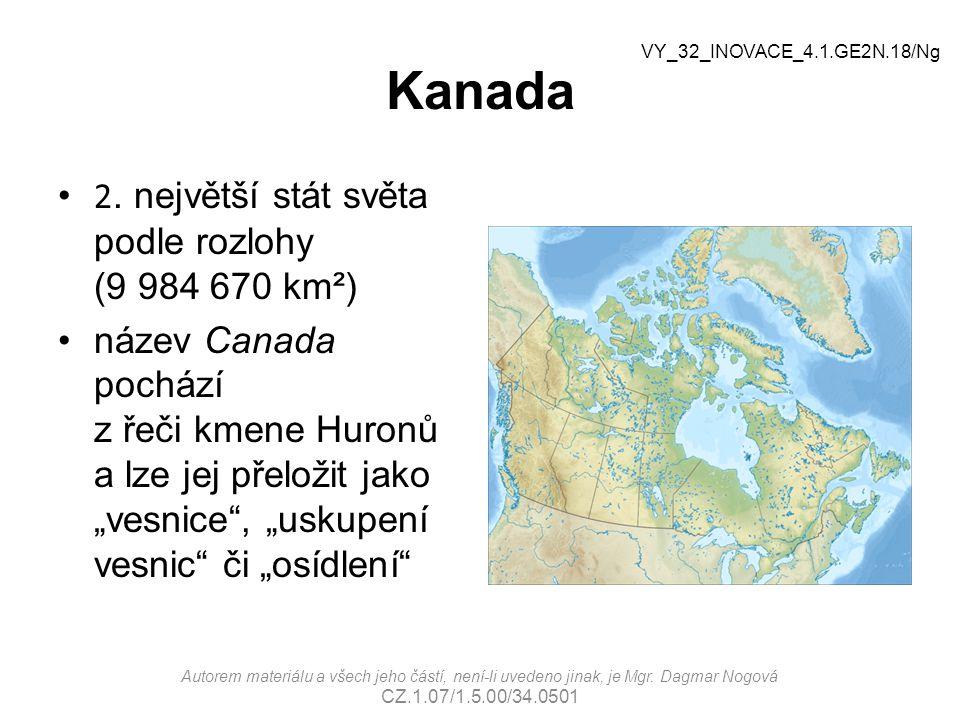 Kanada 2. největší stát světa podle rozlohy (9 984 670 km²)