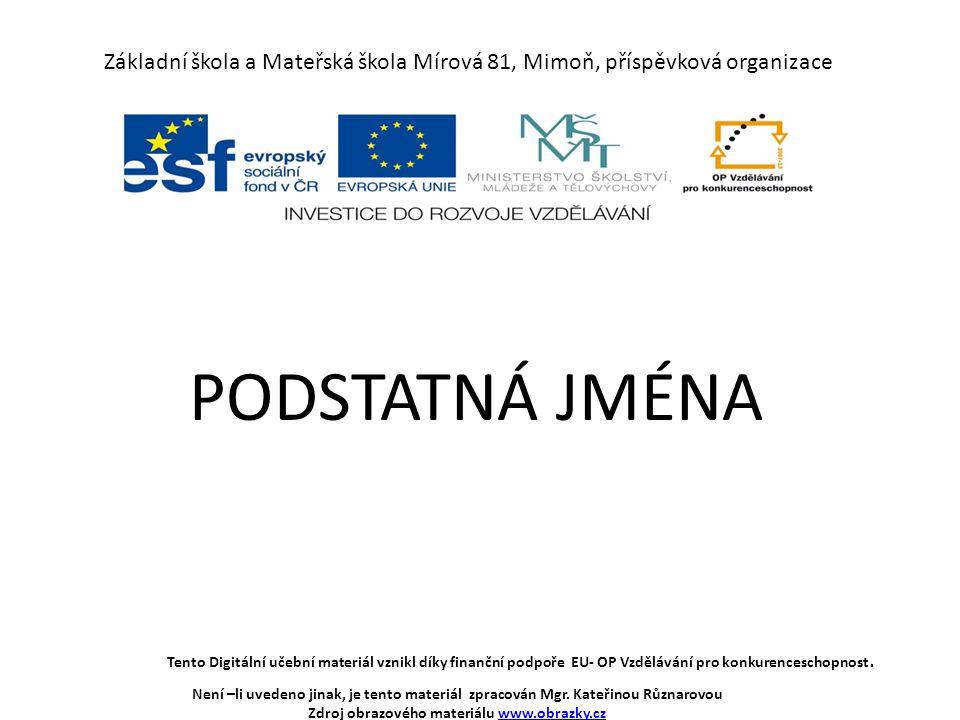 Zdroj obrazového materiálu www.obrazky.cz