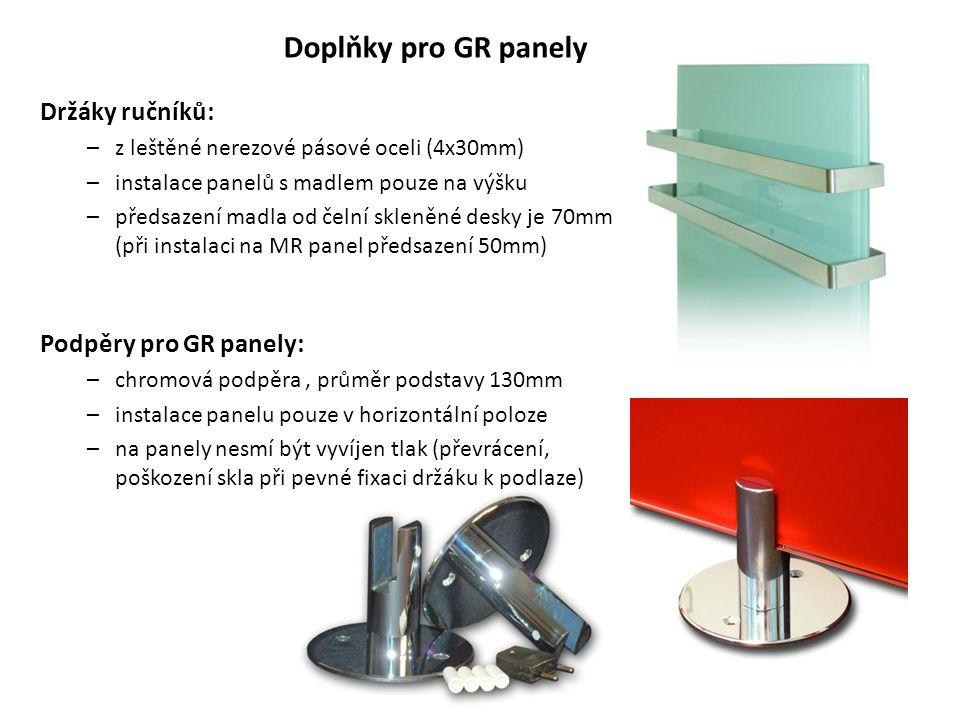 Doplňky pro GR panely Držáky ručníků: Podpěry pro GR panely:
