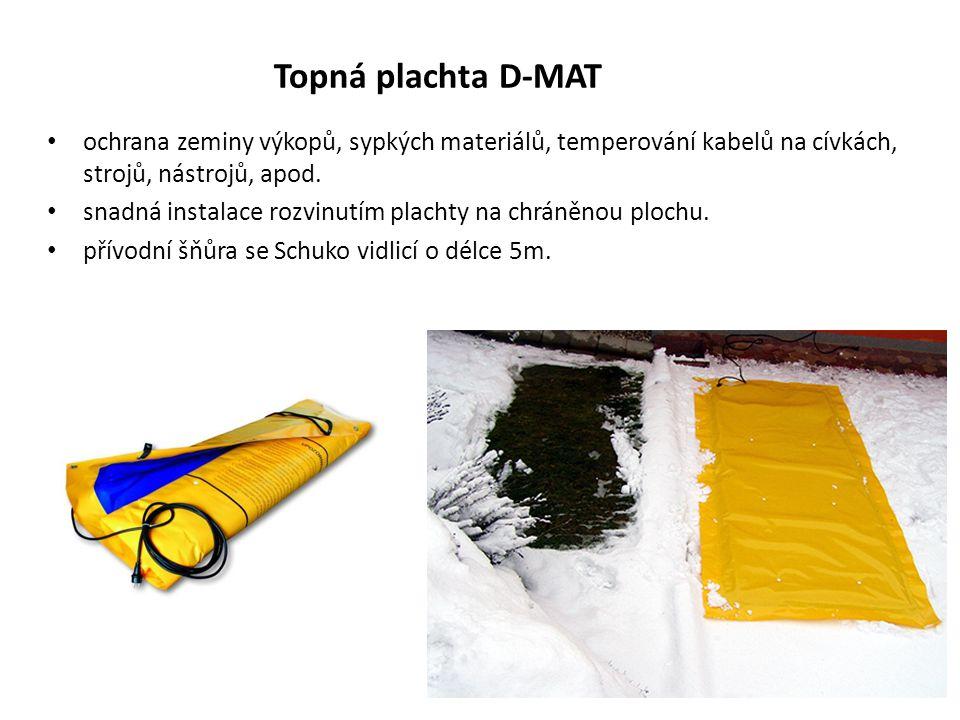 Topná plachta D-MAT ochrana zeminy výkopů, sypkých materiálů, temperování kabelů na cívkách, strojů, nástrojů, apod.