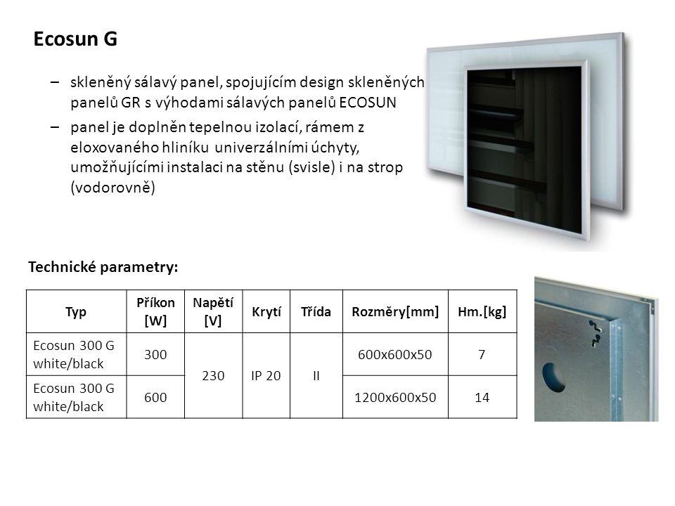 Ecosun G skleněný sálavý panel, spojujícím design skleněných panelů GR s výhodami sálavých panelů ECOSUN.