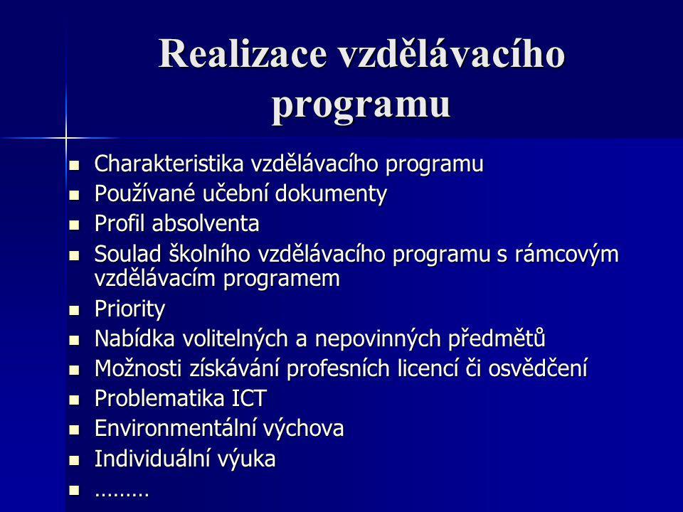Realizace vzdělávacího programu