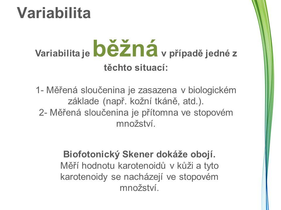 Biofotonický Skener dokáže obojí.