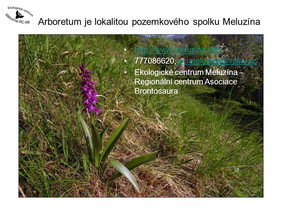 Arboretum je lokalitou pozemkového spolku Meluzína