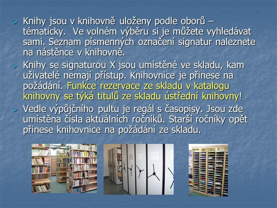 Knihy jsou v knihovně uloženy podle oborů – tématicky