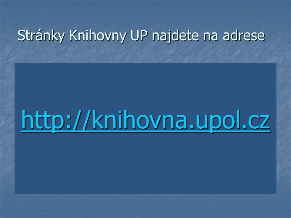 Stránky Knihovny UP najdete na adrese