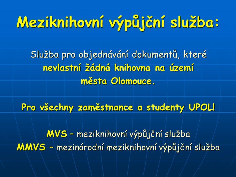 Meziknihovní výpůjční služba: