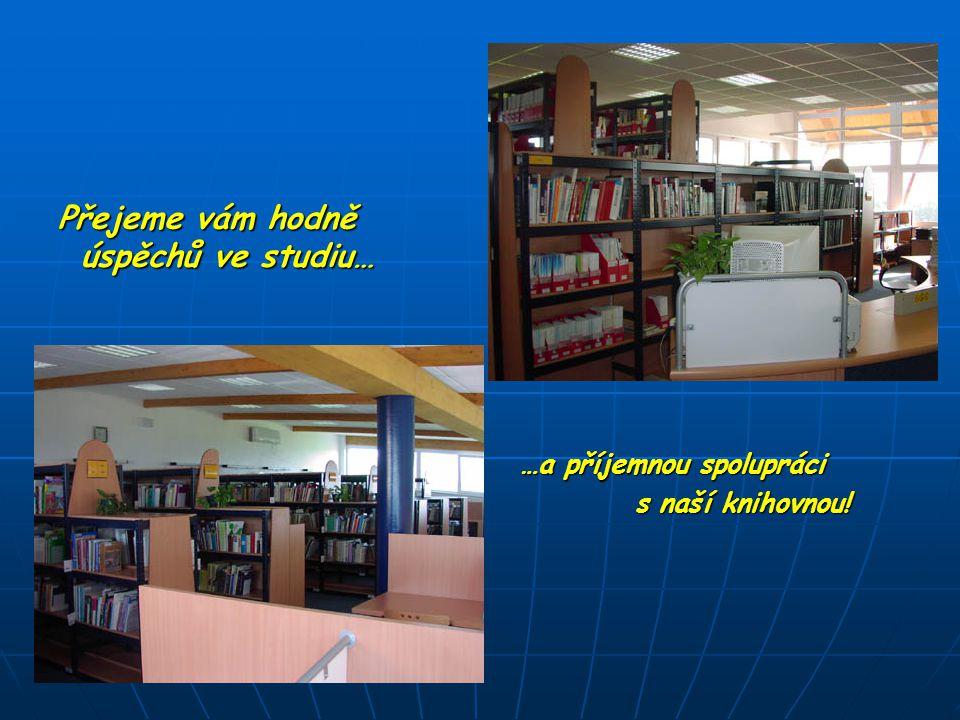 Přejeme vám hodně úspěchů ve studiu…