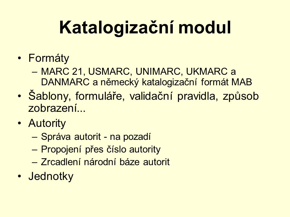 Katalogizační modul Formáty