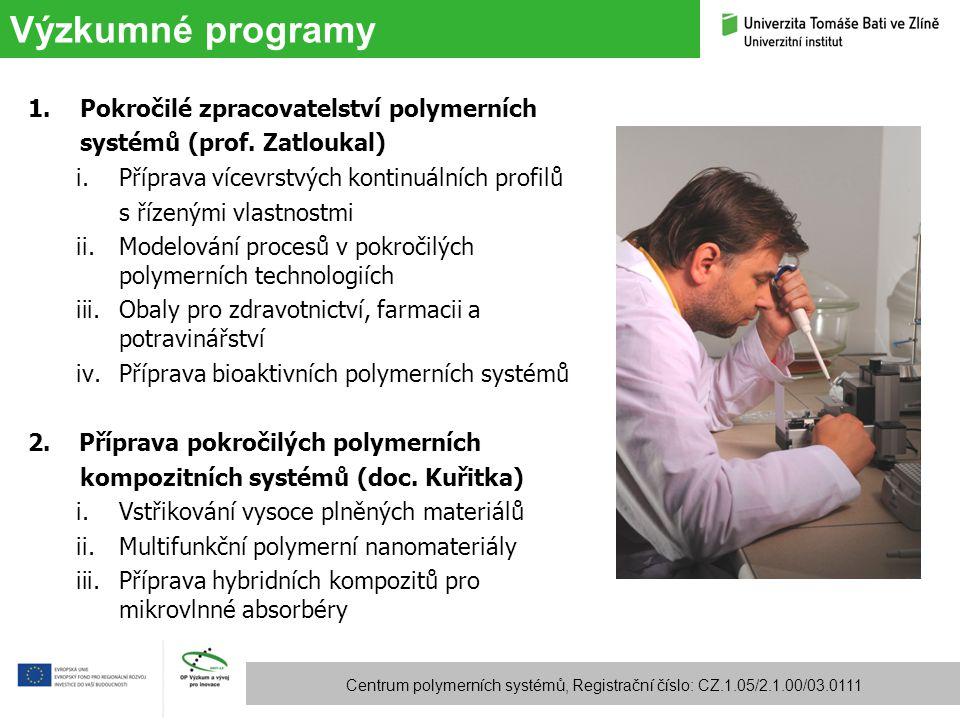 Výzkumné programy Pokročilé zpracovatelství polymerních