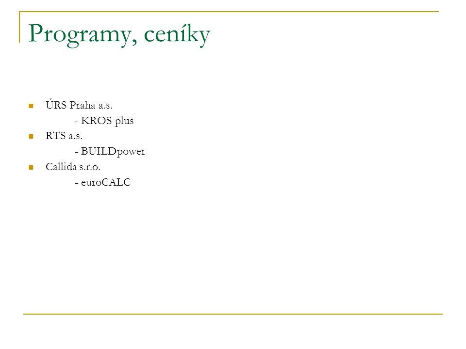 Programy, ceníky ÚRS Praha a.s. - KROS plus RTS a.s. - BUILDpower