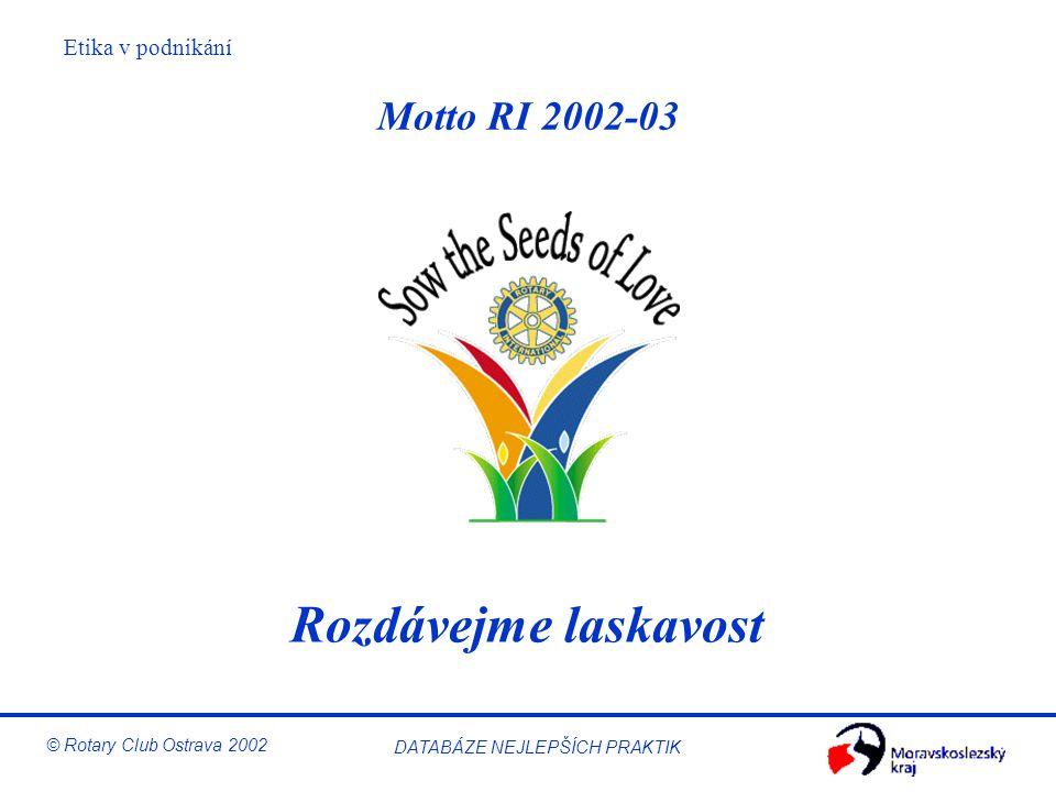Motto RI 2002-03 Rozdávejme laskavost