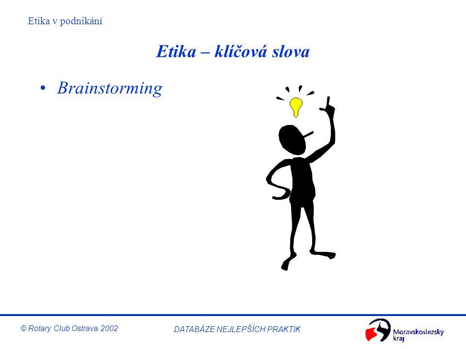 Etika – klíčová slova Brainstorming