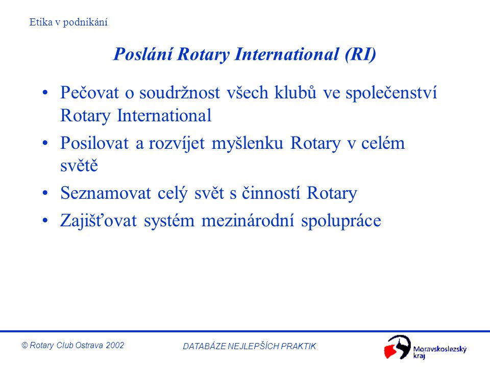 Poslání Rotary International (RI)
