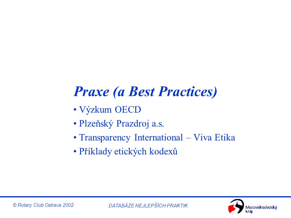 Praxe (a Best Practices)