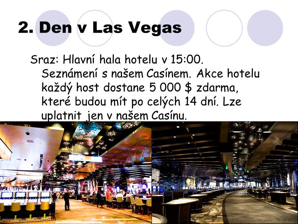 2. Den v Las Vegas
