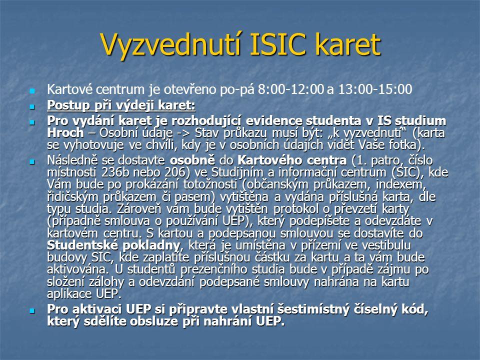 Vyzvednutí ISIC karet Kartové centrum je otevřeno po-pá 8:00-12:00 a 13:00-15:00. Postup při výdeji karet:
