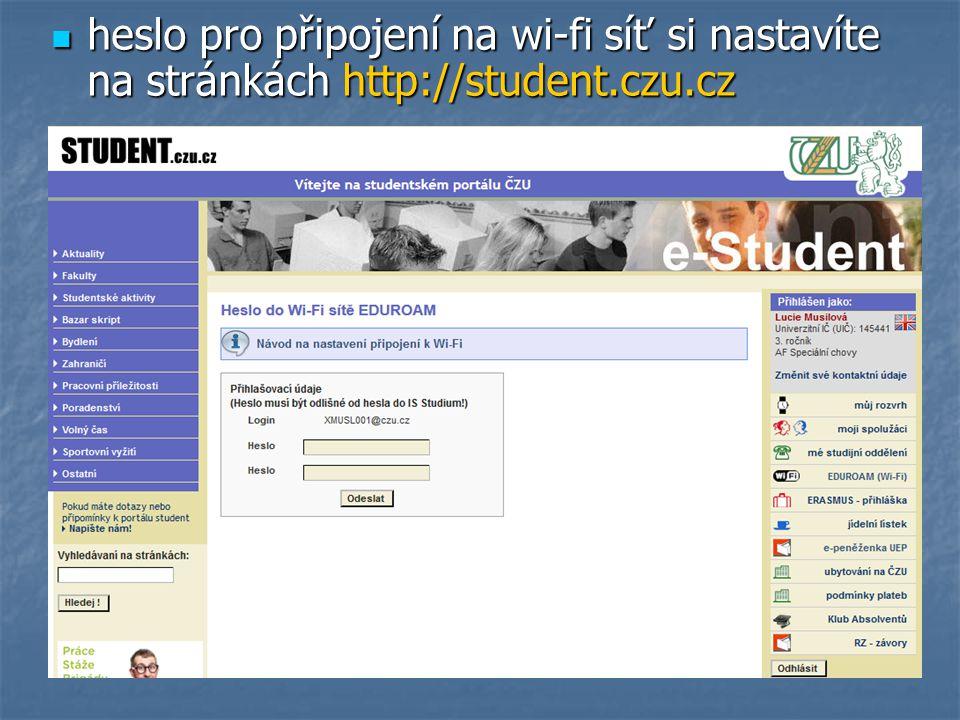heslo pro připojení na wi-fi síť si nastavíte na stránkách http://student.czu.cz