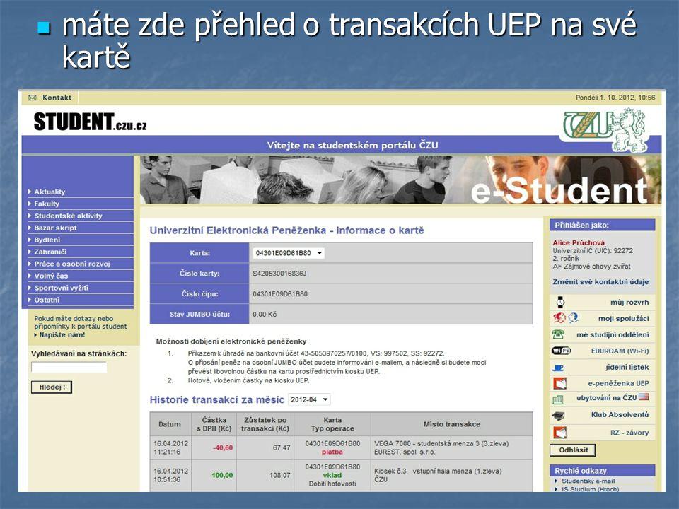 máte zde přehled o transakcích UEP na své kartě