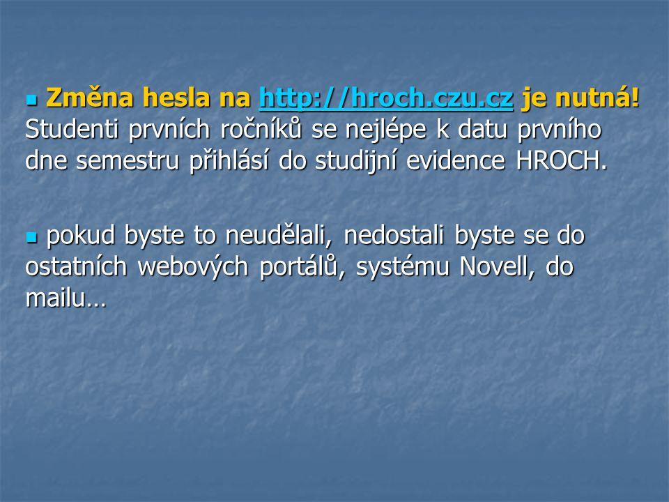 Změna hesla na http://hroch. czu. cz je nutná