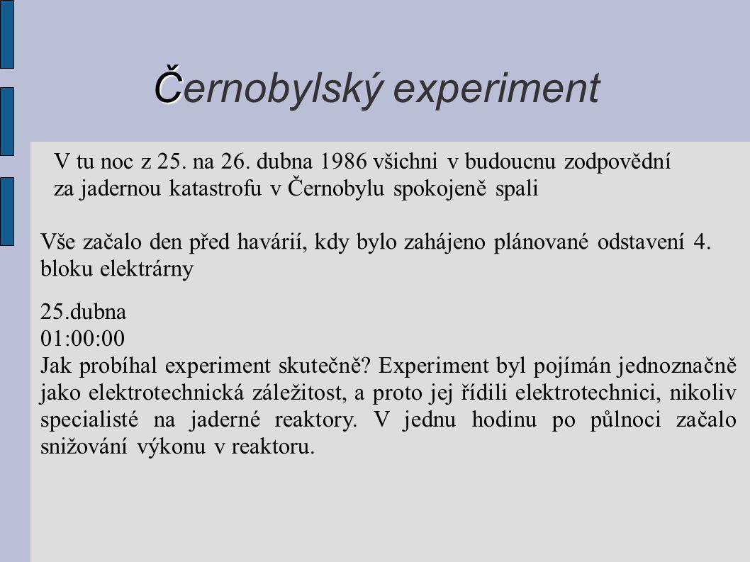 Černobylský experiment