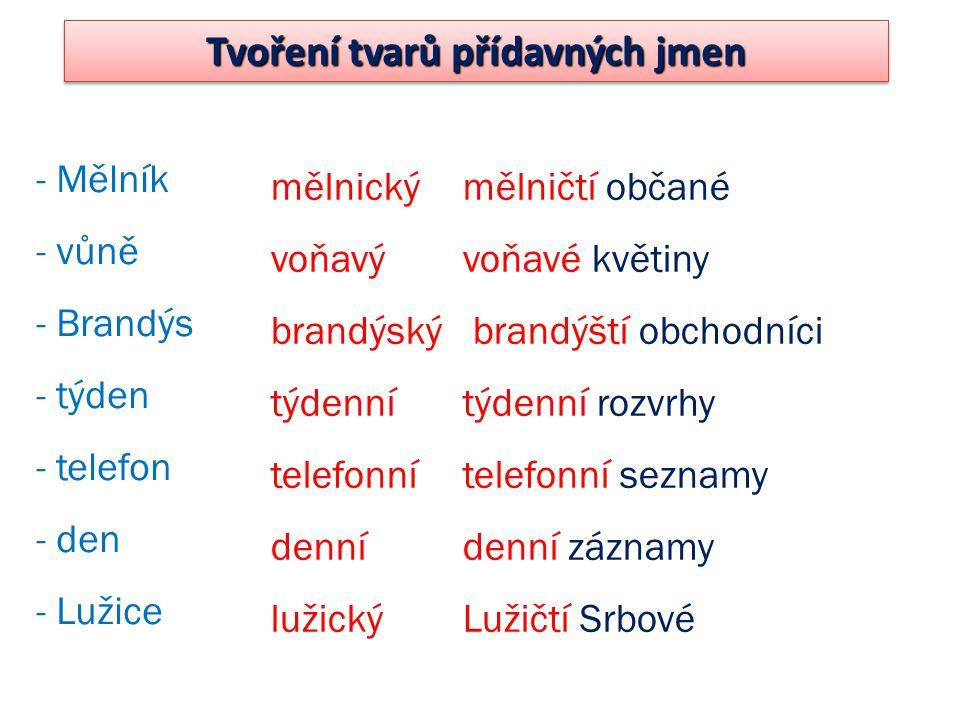 Tvoření tvarů přídavných jmen