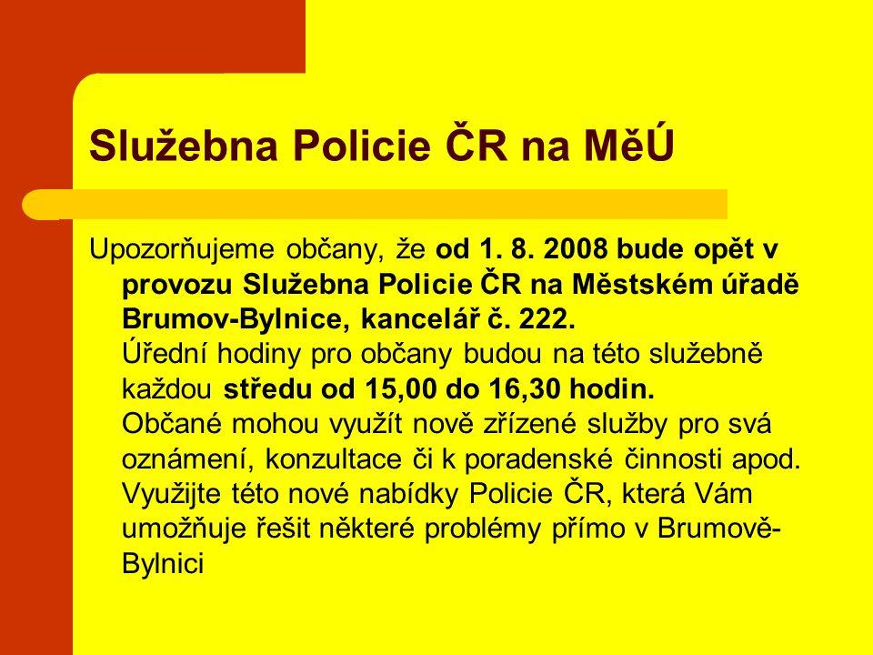 Služebna Policie ČR na MěÚ