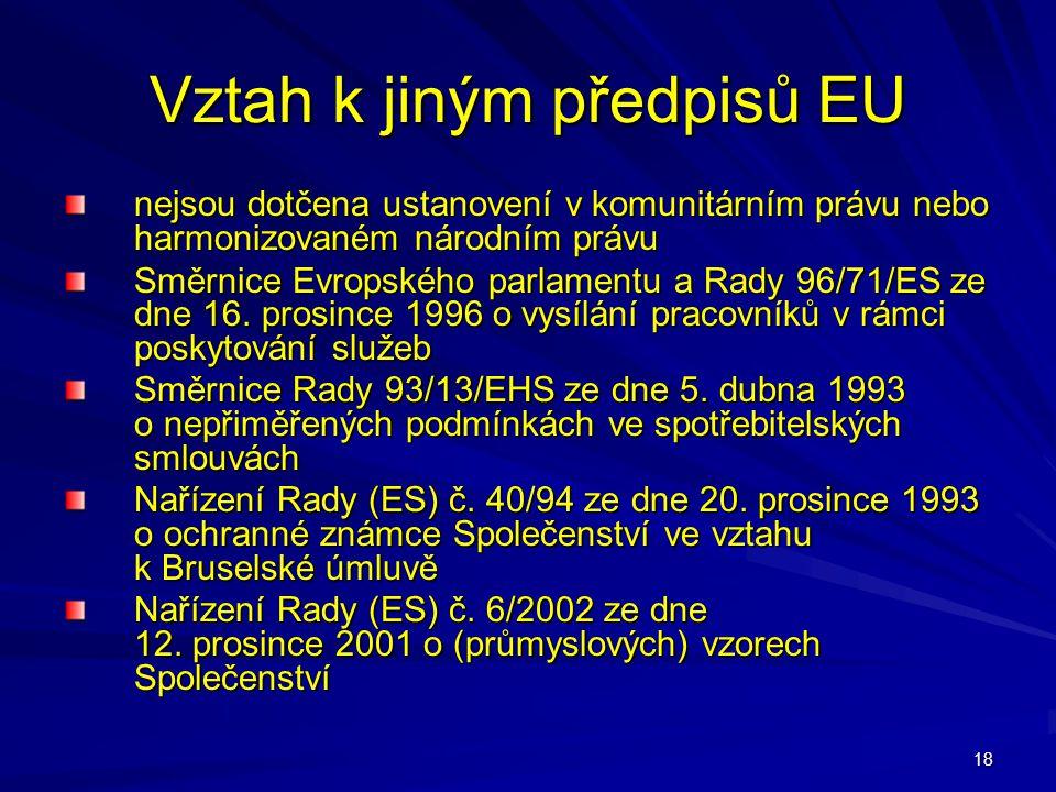 Vztah k jiným předpisů EU