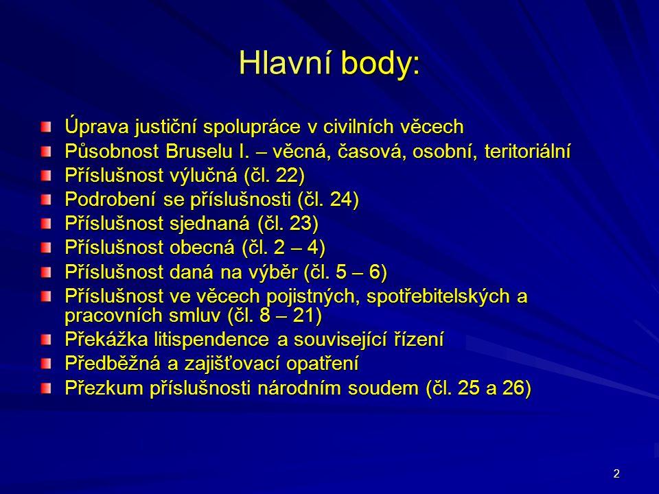 Hlavní body: Úprava justiční spolupráce v civilních věcech
