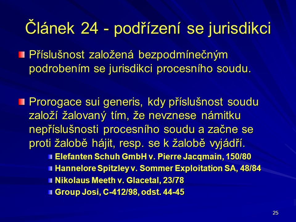 Článek 24 - podřízení se jurisdikci