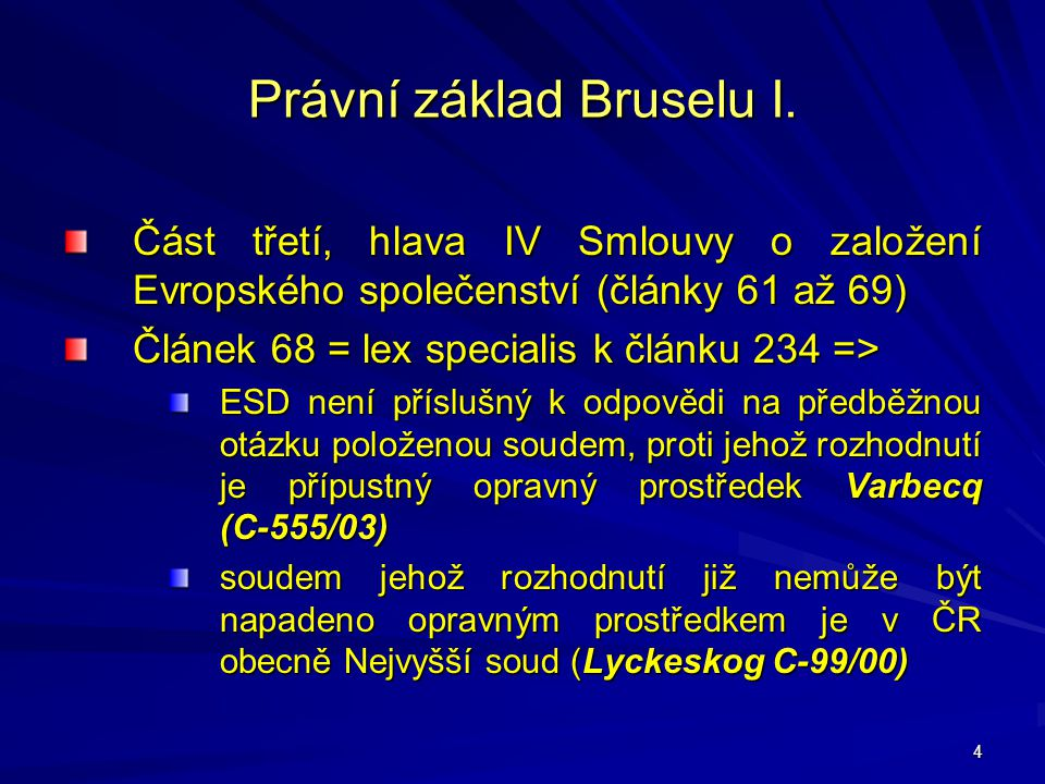 Právní základ Bruselu I.