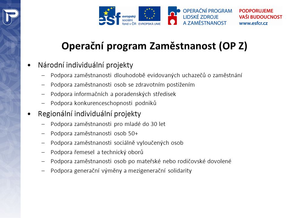Operační program Zaměstnanost (OP Z)