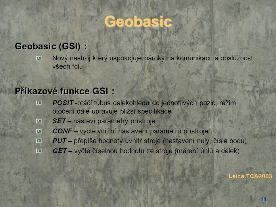 Geobasic Geobasic (GSI) : Příkazové funkce GSI :