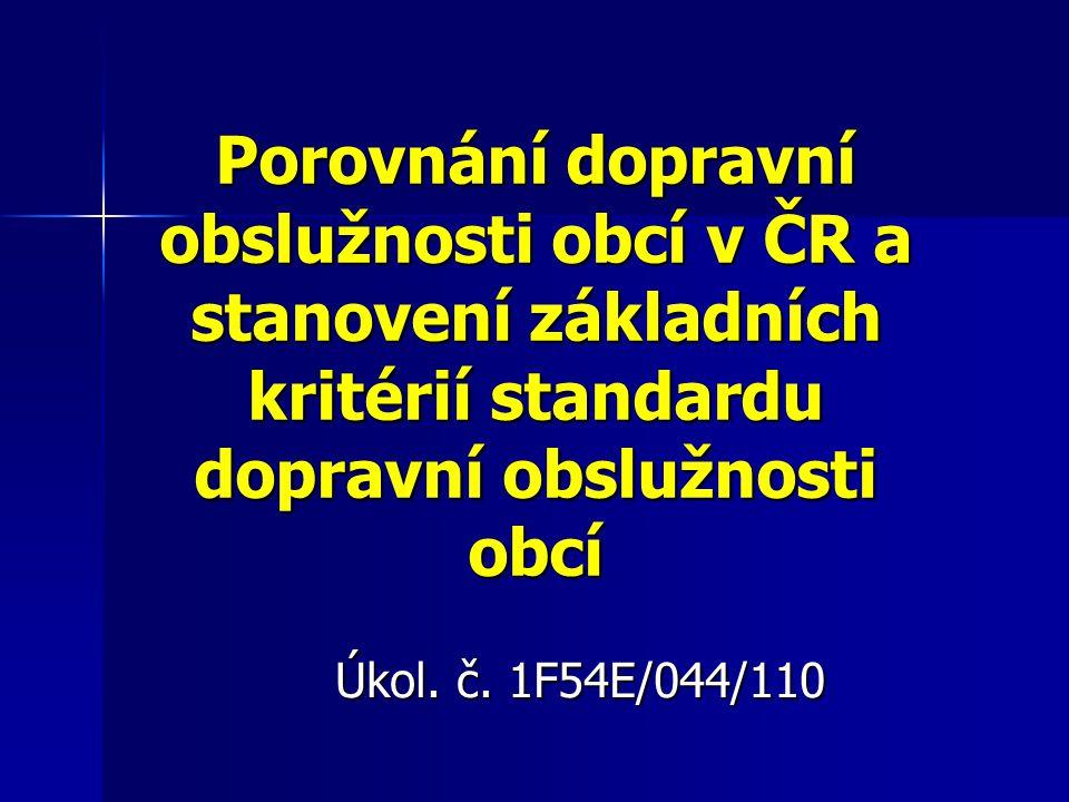 Porovnání dopravní obslužnosti obcí v ČR a stanovení základních kritérií standardu dopravní obslužnosti obcí